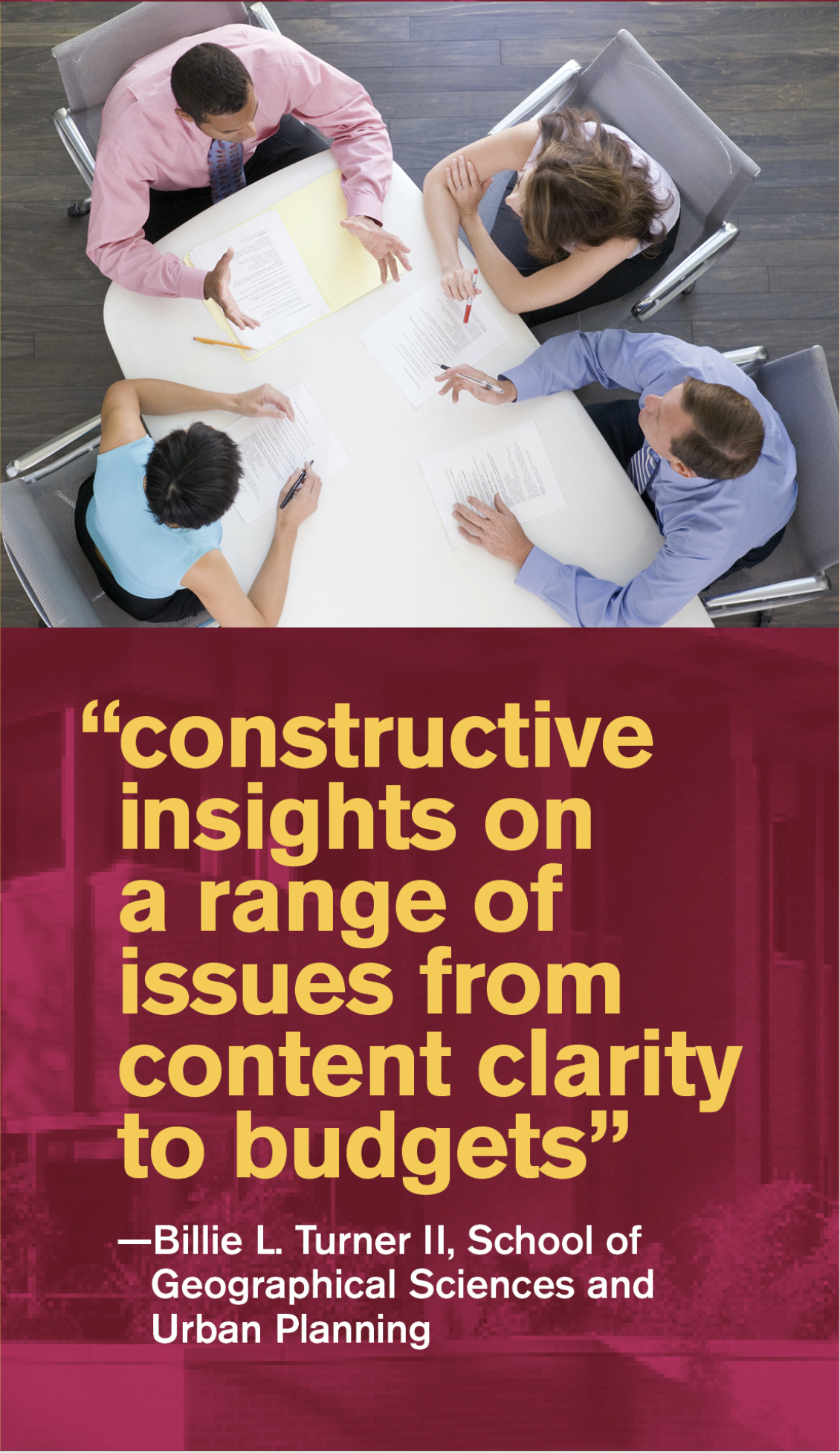 Constructive insights on a range of issues from a content clarity to budgets